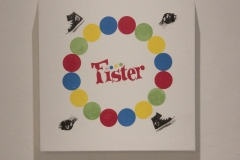 "Fister is a non partisan parody of the game ""Twister"". ""Fister Spinner"" 24' x 24' silkscreen acrylic on canvas."